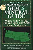 Northwest Treasure Hunter's Gem and Mineral Guide to the USA, Kathy J. Rygle and Stephen F. Pedersen, 0943763371