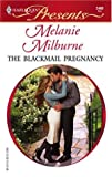 img - for The Blackmail Pregnancy (Harlequin Presents #2468) book / textbook / text book