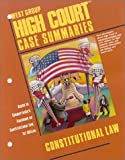 High Court Case Summaries - Constitutional Law, Blatt, Dana L., 0314141677