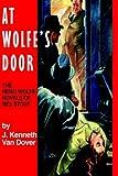 At Wolfe's Door, J. K. Van Dover, 091873651X