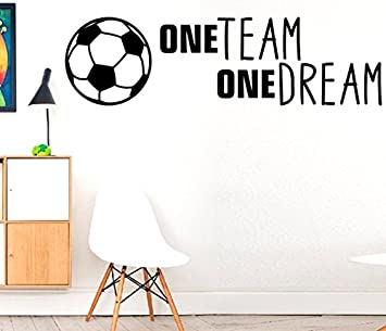 One Team One Dream Match Play Football Sport Passion Hobby
