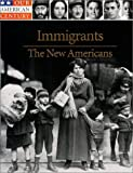 Immigrants, Time-Life Books Editors, 0783555164