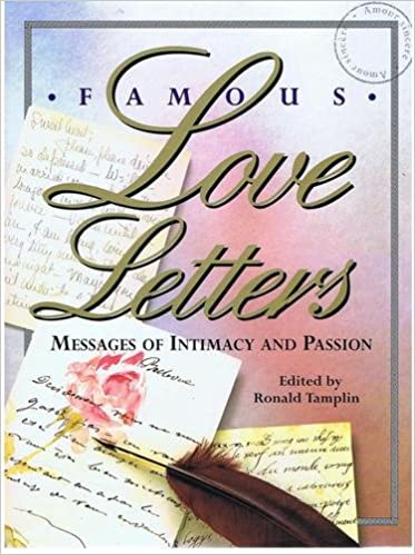 famous love letters ronald tamplin 9780895776495 amazoncom books