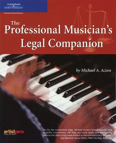 The Professional Musician's Legal Companion by Brand: Artistpro