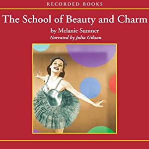 The School of Beauty and Charm Audiobook