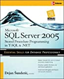 img - for Microsoft SQL Server 2005 Stored Procedure Programming in T-SQL & .NET (Database & ERP - OMG) book / textbook / text book