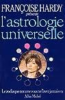 L'Astrologie universelle par Hardy