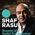 Secrets of a Serial Entrepreneur: A Dragon's Guide to Business Success Audiobook by Shaf Rasul Narrated by David Monteath