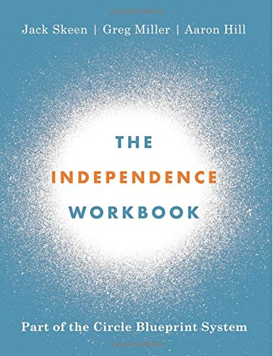 The Independence Workbook: Part of the Circle Blueprint System