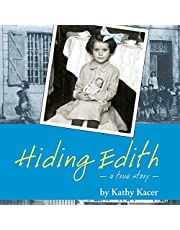 Hiding Edith: A Holocaust Remembrance Book for Young Readers