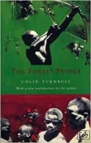 Colin M Turnbull And Francis S Chapman Music Of The Ituri Forest