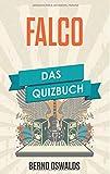 Falco: Das Quizbuch von Wien über Kommisar bis Out of the Dark