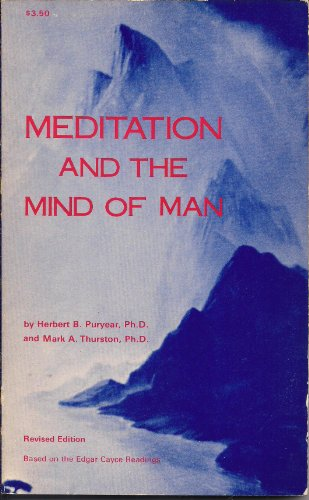 Meditation and the Mind of Man: Based on the Edgar Cayce Readings
