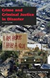 Crime and Criminal Justice in Disaster, Dee Wood Harper, 1611630266