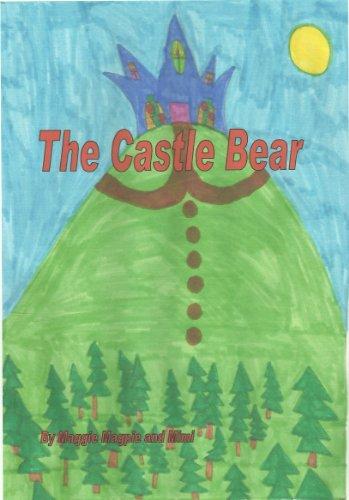 The Castle Bear (The Castle Bear Adventures Book 1)