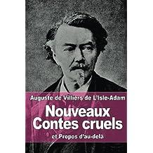 Nouveaux Contes cruels: et Propos d'au-delà