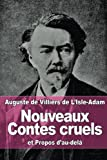 img - for Nouveaux Contes cruels: et Propos d au-del  (French Edition) book / textbook / text book