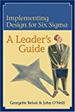 Implementing Design for Six Sigma, Georgette Belair and John O'Neill, 0873896955