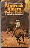 Rimrock Riders, Peter field, 0671805797