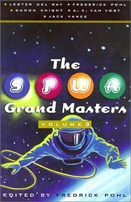 The SFWA Grand Masters, Volume 3: Lester Del Rey, Frederik