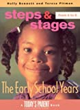 The Early School Years, 6 to 8, Teresa Pitman and Holly Bennett, 1550139746