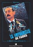 img - for La Verguenza de Todos (Spanish Edition) book / textbook / text book