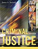 Criminal Justice, Inciardi, James A., 0073128201
