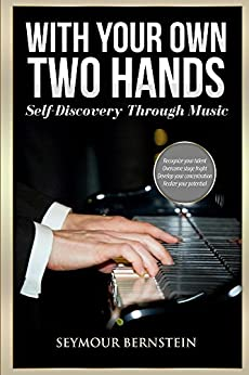 With Your Own Two Hands by [Bernstein, Seymour]