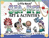 Little Hands Sea Life Art and Activities, Judy Press, 1885593945