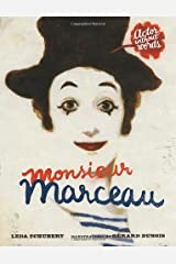 Monsieur Marceau by Leda Schubert (2012-09-04) Hardcover