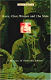 Race, class,women and the State, Tanya Schecter, 1551641089