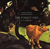The Forest Fire, Catherine Whistler and David Bomford, 1854441183