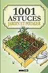 1001 astuces jardins et potager par Vinet
