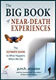 The Big Book of Near-Death Experiences, P. M. H. Atwater, 1937907201