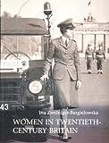 Women in Twentieth-Century Britain: Social, Cultural and Political Change