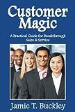 Customer Magic 9780974848105