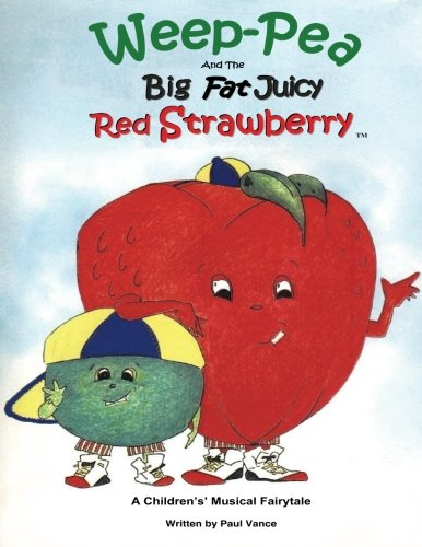 weep-pea-and-the-big-fat-juicy-red-strawberry