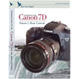 Introduction to the Canon 7D  vol. 1 :  Basic Controls Training DVD by Blue Crane Digital