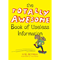 The Totally Awesome Book of Useless Information book cover