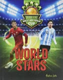 World Stars (The Road to the World's Most Popular Cup)