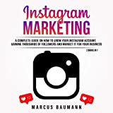 Instagram Marketing: A Complete Guide on How to