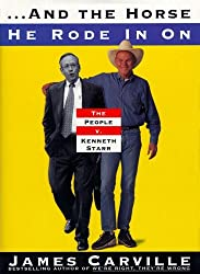 And The Horse He Rode In On: The People v. Kenneth Starr