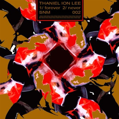 Thaniel ion lee Forever