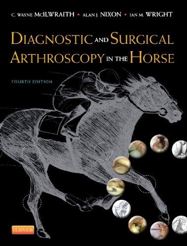 Diagnostic and Surgical Arthroscopy in the Horse, 4e