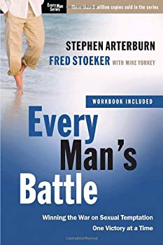 Every Man's Battle: Winning the War on Sexual Temptation One Victory at a Time 0307457974 Book Cover