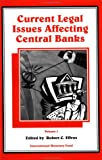 Current Legal Issues Affecting Central Banks, , 1557756953