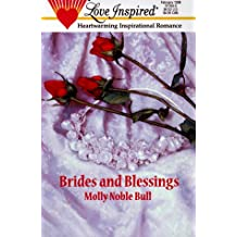 Brides and Blessings (Love Inspired #54)