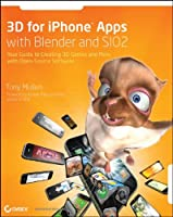 3D for iPhone Apps with Blender and SIO2 Front Cover
