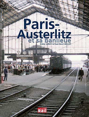 PARIS-AUSTERLITZ ET SA BANLIEUE (REGIONS) BELLOT LEROY