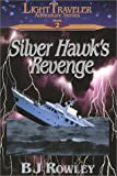 img - for Silver Hawk's Revenge (Light Traveler Adventure Series, Book 2) book / textbook / text book
